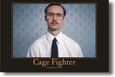 Cage Fighter - I'm gonna be one