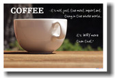 Coffee - its not just the most important thing in the whole world, its way more than that