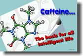 Caffeine... the basis for all intelligent life