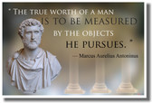 The True Worth of A Man - Marcus Aurelius - NEW Famous Person Quote Poster (fp298)