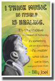 I Think Music In Itself Is Healing - Billy Joel - NEW Famous Musician Poster