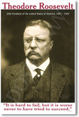 "Theodore Roosevelt - ""It Is Hard To Fail..."" - NEW Famous President Poster"