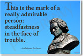 "Beethoven - ""This Is The Mark of A Really Admirable Man..."" - NEW Famous Person Poster"