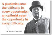 Winston Churchill - A Pessimist Sees The Difficulty - NEW Famous Person Poster