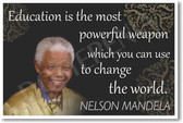 Nelson Mandela President of South Africa Education is the Most Powerful Weapon Change the World NEW Motivational PosterEnvy Poster