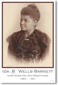 Ida B Wells-Barnett - NEW Famous Person Poster