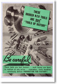 Be Careful - These Broken NCR Tools Are NOT Tools of Victory - NEW Vintage Reprint Poster