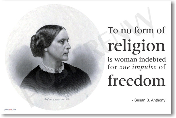 Susan B Anthony Quotes   Susan B Anthony New Famous Person Quote Poster