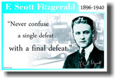 F. Scott Fitzgerald - Never Confuse a Single Defeat with a Final Defeat