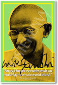 "Mohandas Gandhi - ""An Eye for an eye only ends up making the whole world blind"""