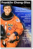 Franklin Chang-Diaz - Latino American Astronaut - Classroom Poster