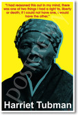 Harriet Tubman - I had reasoned this out in my mind, there  was one of two things I had a right to, liberty  or death; if I could not have one, I would  have the other.