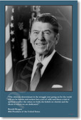 President Ronald Reagan - The ultimate determinant in the struggle...