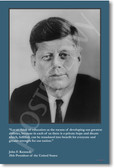 President John F. Kennedy - Let us think of education