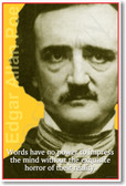 Edgar Allan Poe - Words have no power to impress the mind without the exquisite horror of their reality