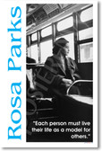 "Rosa Parks - ""Each person must live their life as a model for others."""