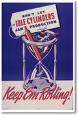 Don't Let Idle Cylinders Jam - NEW Vintage Reprint Poster