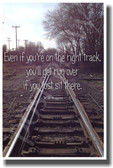 Train Tracks Even If You're On The Right Track You'll Get Run Over If You Just Sit There - Will Rogers - NEW Classroom Motivational PosterEnvy Poster