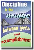 Discipline is the Bridge Between Goals & Accomplishment 2 - Jim Rohn - NEW Classroom Motivational PosterEnvy Poster