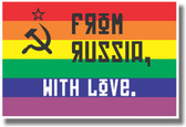 Hammer & Sickle - From Russia with Love - Rainbow Flag - NEW Gay Rights PosterEnvy Poster