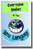 Everyone Smiles In the Same Language - NEW Friends Anti-Bullying Classroom Motivational PosterEnvy Poster