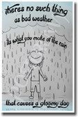 PosterEnvy - There Is No Such Thing as Bad Weather - NEW Classroom Motivational Poster
