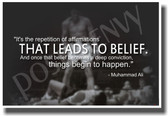It's the Repetition of Affirmations that Leads to Belief 2 - Boxer Muhammad Ali - NEW Classroom Motivational Poster (cm824)