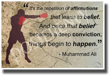 It's the Repetition of Affirmations that Leads to Belief - American Boxer Muhammad Ali - NEW Classroom Motivational PosterEnvy Poster