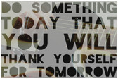 Do Something Today That You Will Thank Yourself For Tomorrow - Guitar - NEW Classroom Motivational PosterEnvy Poster