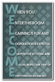 Welcome - When you Enter this room Learning is Fun and Cooperation is expected - NEW Classroom Motivational PosterEnvy Poster
