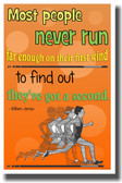Runner Racing - Most People Never Run Far Enough on Their First Wind to Find Out They've Got A Second - NEW Classroom Motivational PosterEnvy Poster