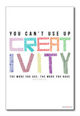 You Can't Use Up Creativity - The More You Use The More You Have - Maya Angelou African American Writer Author Classroom Motivational PosterEnvy Poster