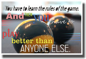 You Have To Learn The Rules Of The Game 2 - NEW Classroom Motivational Poster