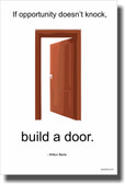 If Opportunity Doesn't Knock Build a Door - NEW Classroom Motivational Poster