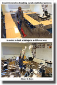 Creativity Involves Breaking Out of Patterns - NEW Classroom Motivational Poster