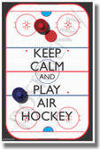 Keep Calm and Play Air Hockey - NEW Classroom Motivational Poster