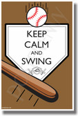Keep Calm and Swing - NEW Classroom Motivational Poster