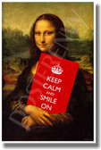 Keep Calm and Smile On - Mona Lisa - NEW Classroom Motivational Poster