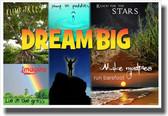 Dream Big - NEW Classroom Motivational Poster