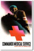 Commando Medical Service - NEW Vintage Reprint Poster