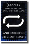 Insanity - NEW Classroom Motivational Poster
