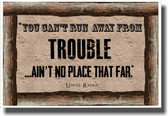 You Can't Run From Trouble - NEW Classroom Motivational Poster