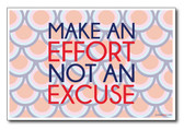 Effort vs Excuse - NEW Classroom Motivational Poster