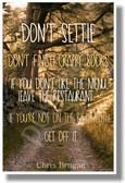 Don't Settle crappy books restaurant path chris brogan NEW Classroom Motivational Poster (cm685)