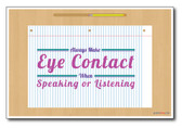 Make Eye Contact - NEW Classroom Motivational Poster