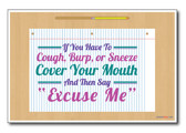 Cover Your Mouth - NEW Classroom Motivational Poster