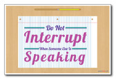Do Not Interrupt - NEW Classroom Motivational Poster
