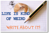 Life Is Kind Of Weird - NEW Classroom Motivational Poster