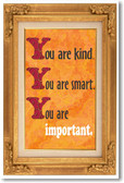 You Are Kind You Are Smart - NEW Motivational Poster