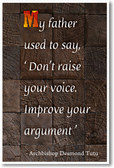 Don't Raise Your Voice - Archbishop Desmond Tutu - NEW Classroom Motivational Poster